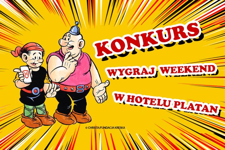 Nowy konkurs - wygraj weekend w Hotelu Platan