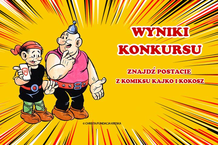 """Wyniki Konkursu """"Znajdź postacie z komiksu Kajko i Kokosz"""